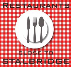 RESTAURANTS NEAR STALBRIDGE